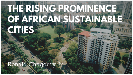 The Rising Prominence of African Sustainable Cities